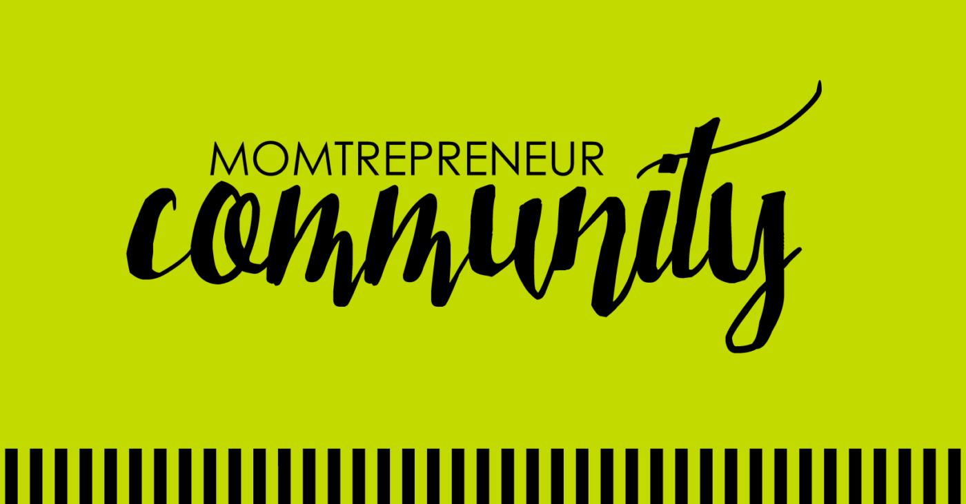 Momtrepreneur Community